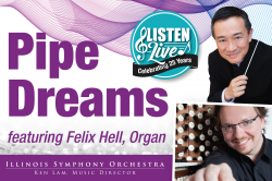 Pipe Dreams - Illinois Symphony Orchestra